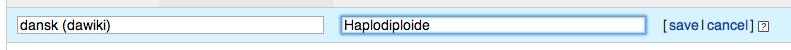 Haplodiploidy - Wikidata - Tilføj dansk oversættelse